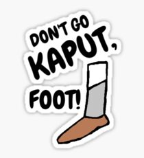 Don't Go Kaput Sticker