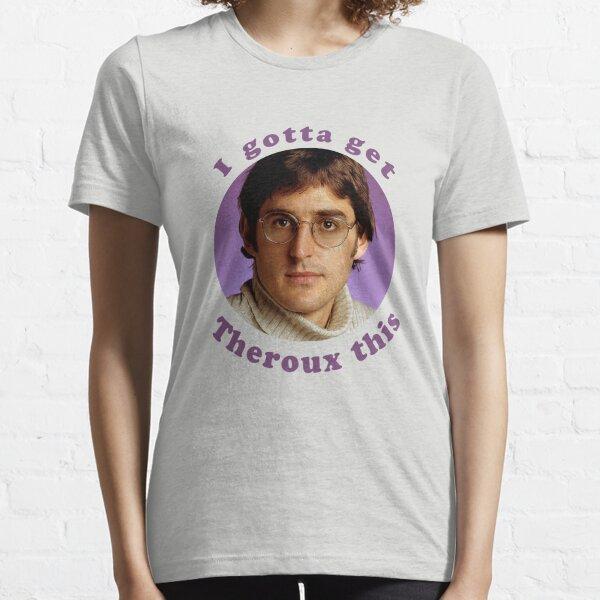 Retro 90/'s T-Shirt Jiggle Apparel Gotta Get Theroux This Women/'s T-Shirt