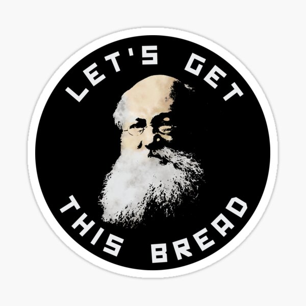 Anarchist Kropotkin Let's Get This Bread Sticker