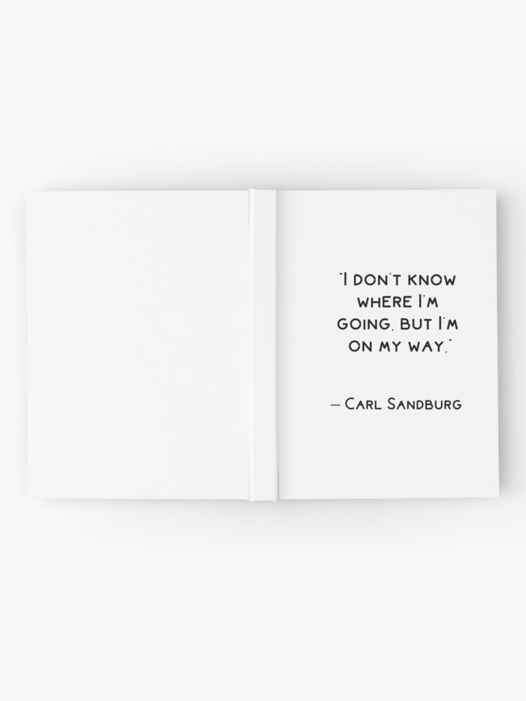 Alternate view of I don't know where I'm going, but I'm on my way Hardcover Journal