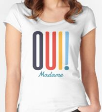 Oui! Madame Women's Fitted Scoop T-Shirt