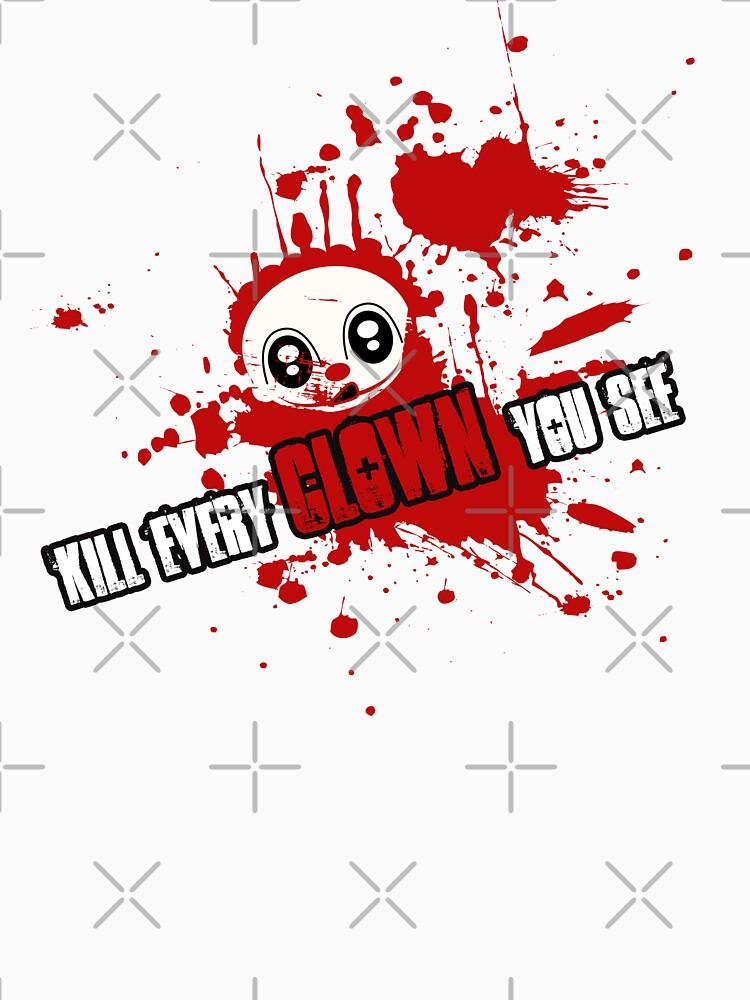 Kill Every Clown | Unisex T-Shirt