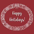 Christmas Wreath, Happy Holidays, Card White on Deep Red by Judy Adamson
