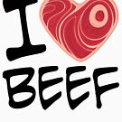 I Love Beef by fizzgig