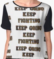 Keep Going Keep Fighting- Wynonna Earp Chiffon Top