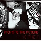 Swamp Music Players, Fight The Future, cassette tape by swampmusicinfo
