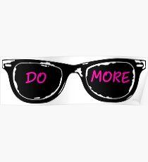 Casey Neistat Sunglasses - DO MORE - Pink Poster