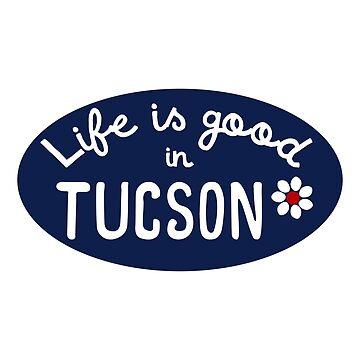 La vida es buena en Tucson de its-anna