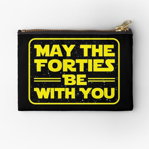 'May the Forties Be With You' Best 40th Birthday Gift Zipper Pouch