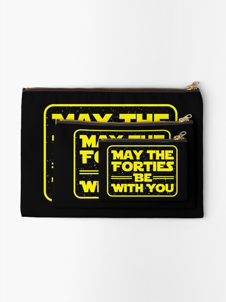 Alternate view of 'May the Forties Be With You' Best 40th Birthday Gift Zipper Pouch