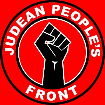 Judean Peoples front by BigTime