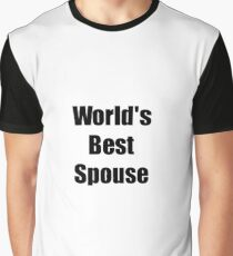 Worlds Best Spouse Funny Gift Idea For Gag Graphic T-Shirt