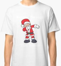 Santa Dabbin Through The Snow Classic T-Shirt