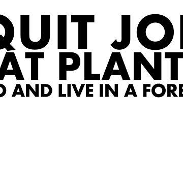Quit Job by GnomeEnthusiast
