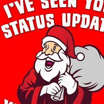 I've Seen Your Status Updates Santa by flippinsg