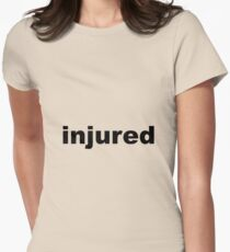 injured Women's Fitted T-Shirt