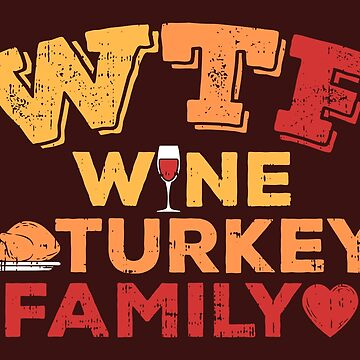 Thanksgiving red wine turkey family gift by Sandra78