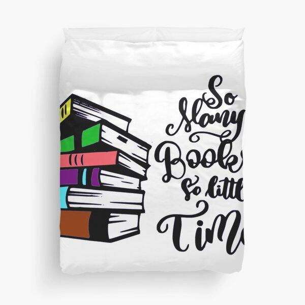So many books so little time Duvet Cover