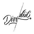 Divided by premedito
