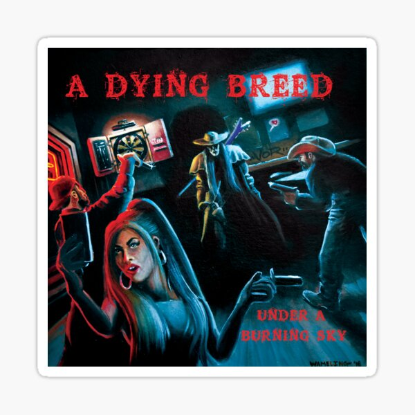 A Dying Breed album cover art Sticker