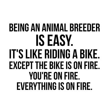 Being An Animal Breeder Is Easy by Renware