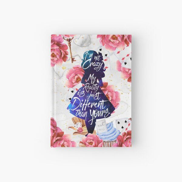 Alice - I'm Not Crazy Hardcover Journal