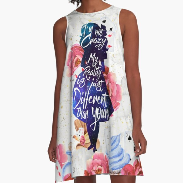 Alice - I'm Not Crazy A-Line Dress