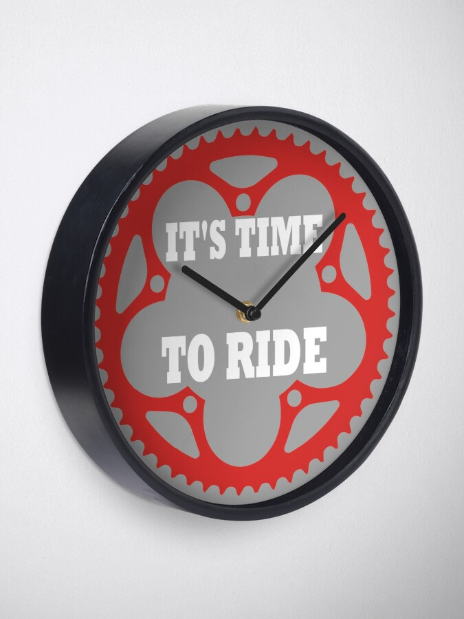 Alternate view of It's Time To Ride Clock