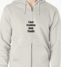 Toads Lover Funny Gift Idea Animal Love Zipped Hoodie