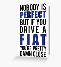 Fiat Owners  Greeting Card