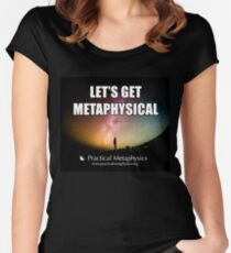 Let's Get Metaphysical! Fitted Scoop T-Shirt