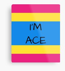 Panromantic Flag Asexuality I'm Ace Asexual T-Shirt Metal Print