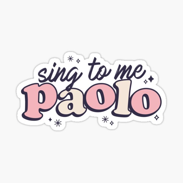 Sing to me, Paolo! Sticker