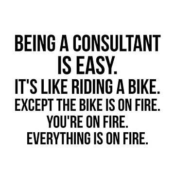 Being a Consultant Is Easy by Renware
