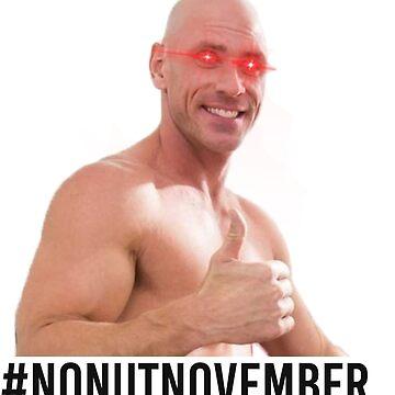 No Nut November meme- Endorsed by Johnny Sins [Black Font] by ashikshrestha