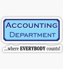 Accounting Dept. - Where Everyone Counts! Sticker