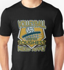 Volleyball Shirt Only The Toughest Need Apply Unisex T-Shirt