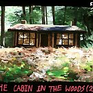 The Cabin  in the Woods by jkkongy