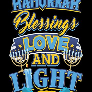 Hanukkah Blessings Love and Light by KanigMarketplac