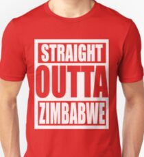 Straight Outta Zimbabwe TShirt Unisex T-Shirt