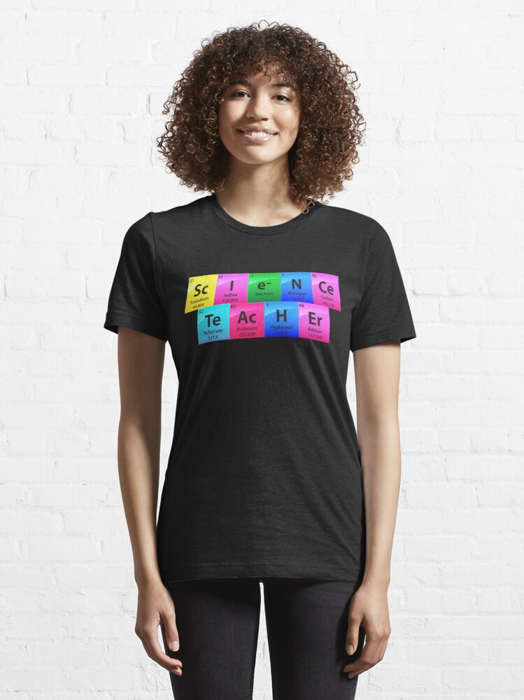 Alternative Ansicht von Science Teacher Periodic Table Of Elements - Chemistry Quotes Gift Essential T-Shirt
