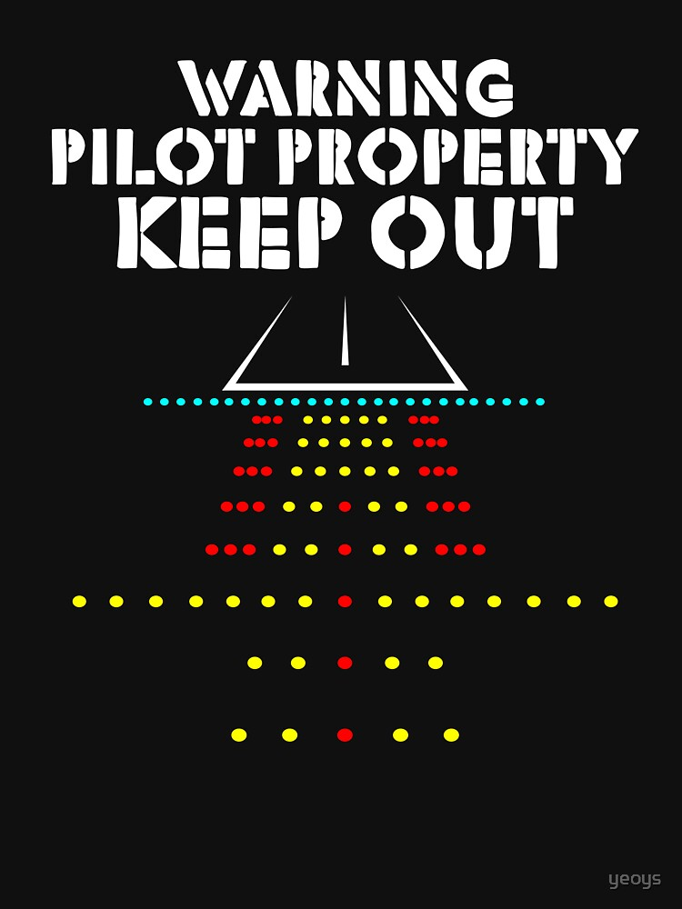 Warning Pilot Property Keep Out - Funny Aviation Quotes Gift von yeoys
