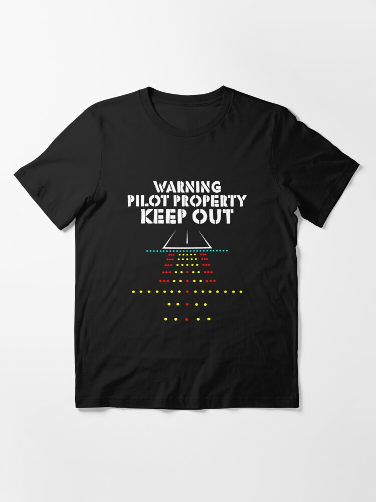 Alternative Ansicht von Warning Pilot Property Keep Out - Funny Aviation Quotes Gift Essential T-Shirt