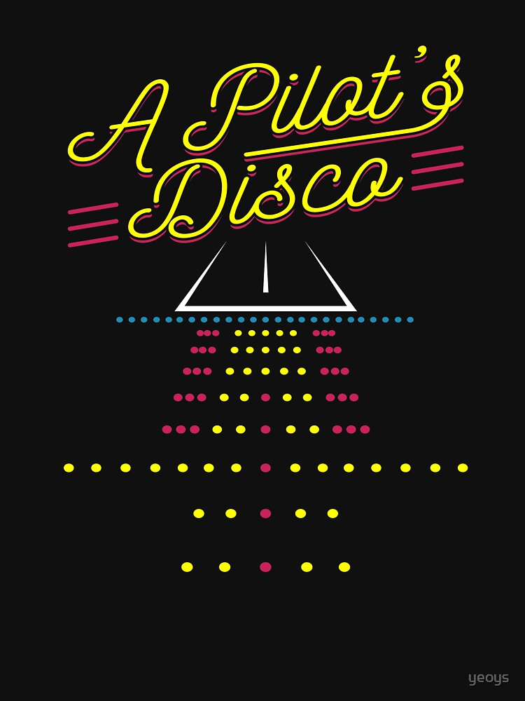A Pilot's Disco Runway Landing Strip - Funny Aviation Quotes Gift von yeoys