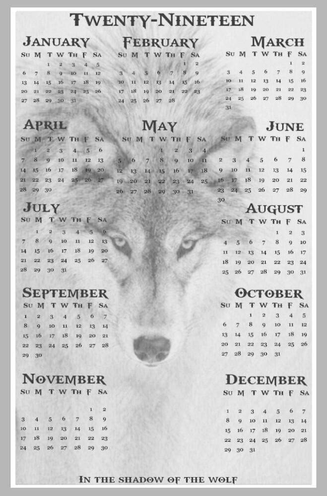 2019 Wolf Calendar  by WolfShadow27