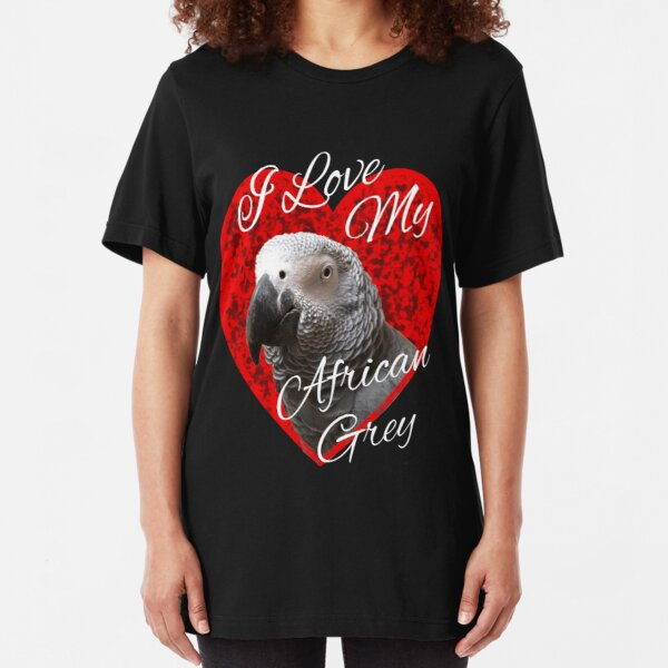 I Love My African Grey Parrot design Slim Fit T-Shirt