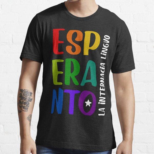 Esperanto: La Internacia Lingvo en Ĉielarkaj Koloroj - Esperanto: The International Language in Rainbow Colors Essential T-Shirt