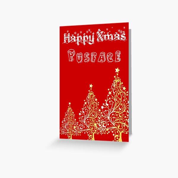 Happy Xmas Pusface Greeting Card