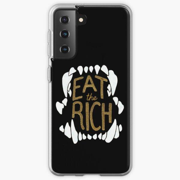 Eat the Rich Samsung Galaxy Soft Case