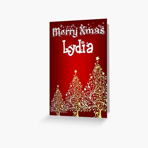 Merry xmas Lydia  Greeting Card
